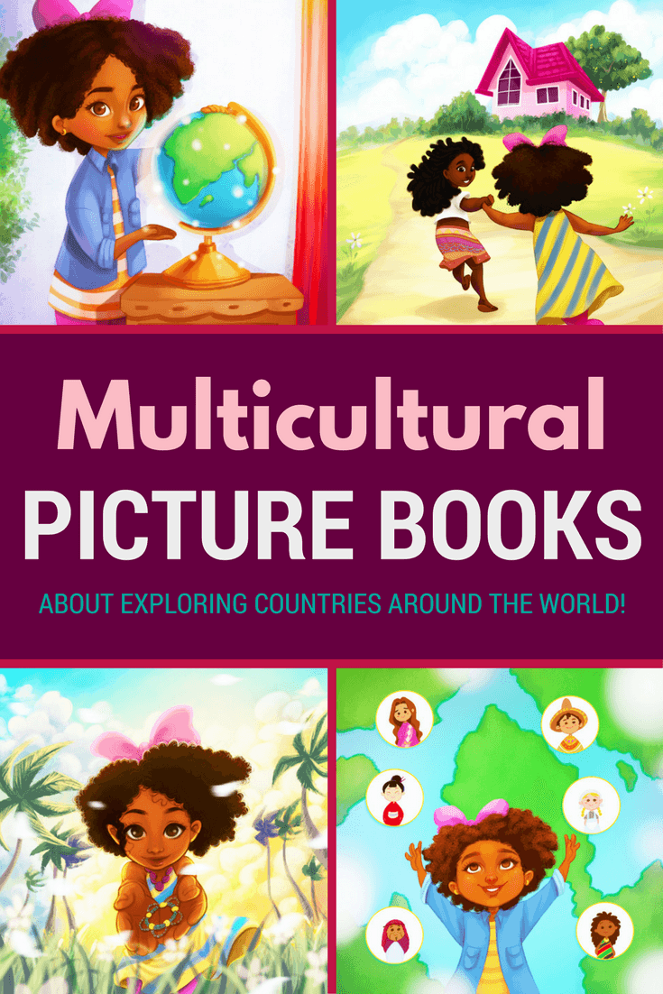 Multicultural picture books for children about exploring countries and cultures of the world through travel!