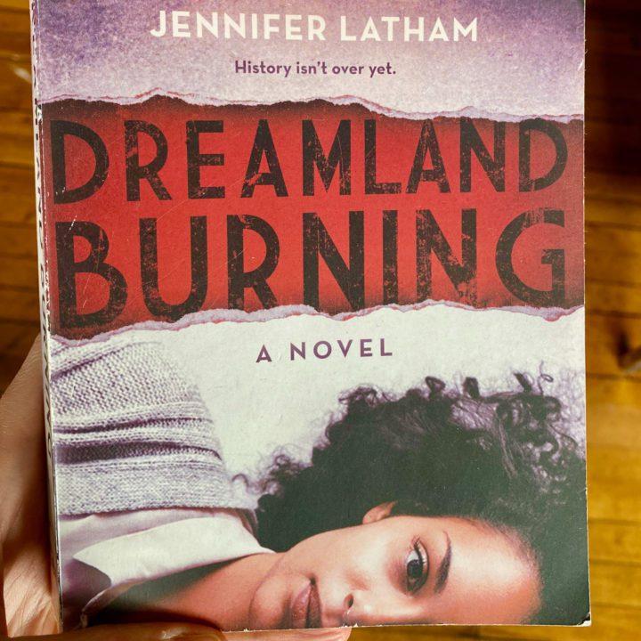 Dreamland Burning: Young Adult book about Tulsa Massacre 1921